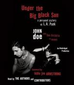 Under the Big Black Sun [Audio]