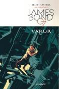 James Bond, Volume 1: Vargr