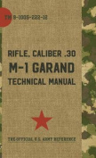 U.S. Army M-1 Garand Technical Manual