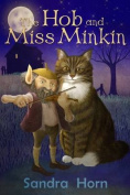 The Hob and Miss Minkin