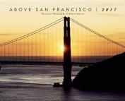 2017 Above San Francisco Wall Calendar