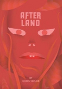 After Land, Volume 1