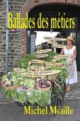 Ballades Des Metiers [FRE]