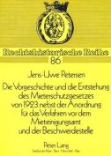 Die Vorgeschichte Und Die Entstehung Des Mieterschutzgesetzes Von 1923 Nebst Der Anordnung Fuer Das Verfahren VOR Dem Mieteinigungsamt Und Der Beschwerdestelle  [GER]