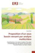 Proposition D'Un Sous Bassin Versant Par Analyse Multicritere [FRE]