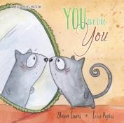 You are Like You - Big Hug Book