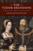 The Tudor Brandons