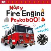 Noisy Fire Engine Peekaboo! [Board Book]