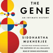The Gene: An Intimate History [Audio]