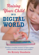 Raising Your Child in a Digital World
