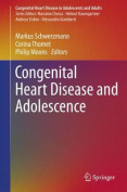 Congenital Heart Disease and Adolescence