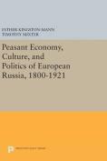 Peasant Economy, Culture, and Politics of European Russia, 1800-1921
