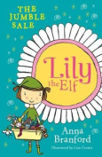 Lily the Elf: The Jumble Sale