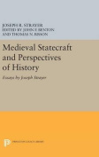 Medieval Statecraft and Perspectives of History
