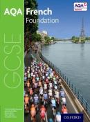 AQA GCSE French: Foundation Student Book: Foundation