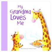 My Grandma Loves Me Board Book by Kate Bucknell
