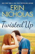 Twisted Up (Taking Chances)