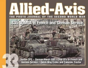 Allied-Axis, the Photo Journal of the Second World War n. 33