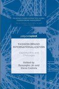 Fashion Brand Internationalization: Opportunities and Challenges