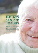 The Lives of Older Lesbians