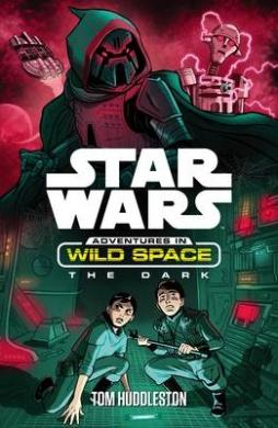 Star Wars: The Dark (Star Wars: Adventures in Wild Space)