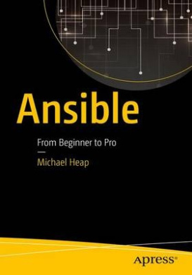 Ansible: From Beginner to Pro: 2016