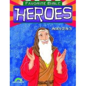 Legacy Press-Rainbow Publisher 47893 Favourite Bible Heroes - Ages 2-3