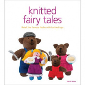 Guild Of Master Craftsman Books-Knitted Fairy Tales