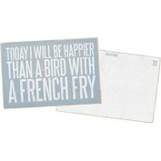 Today I Will Be Happier Than A Bird With A French Fry - Mailable Wooden Greeting Post Card 15cm