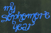 MY SOPHOMORE YEAR Die Cut Title