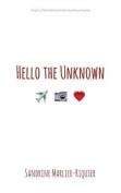 Hello the Unknown