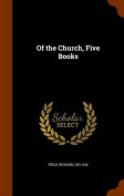Of the Church, Five Books