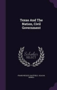 Texas and the Nation, Civil Government