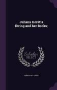 Juliana Horatia Ewing and Her Books;