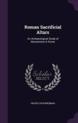 Roman Sacrificial Altars