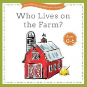 Who Lives on the Farm?