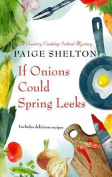 If Onions Could Spring Leeks  [Large Print]
