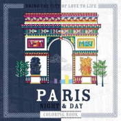 Paris Night & Day Coloring Book