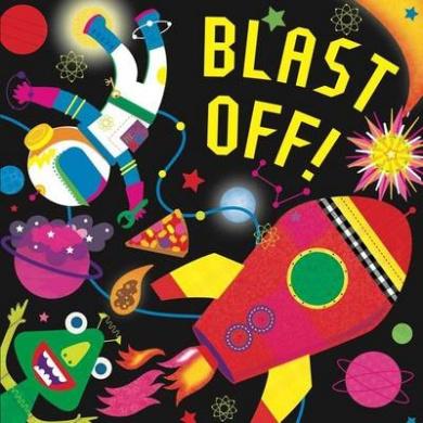 Blast Off! (Fluorescent Pop!) [Board book]