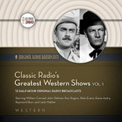 Classic Radio's Greatest Westerns, Vol. 2  [Audio]