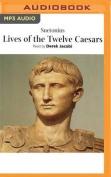 Lives of the Twelve Caesars [Audio]