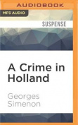 A Crime in Holland  [Audio]