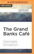 The Grand Banks Cafe  [Audio]