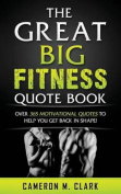 The Great Big Fitness Quote Book