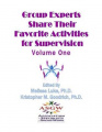 Group Experts Share Their Favorite Activities for Supervision