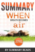 Summary: When Breath Becomes Air