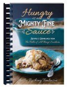 Hungry Is a Mighty Fine Sauce Cookbook