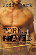 Torn and Frayed