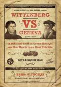 Wittenberg Vs Geneva
