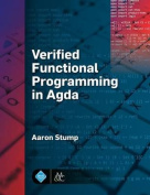 Verified Functional Programming in Agda